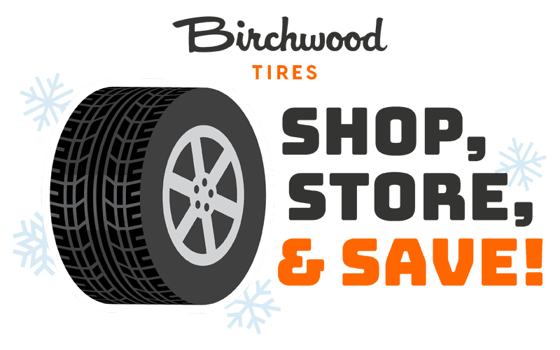 Shop Store and Save with Birchwood Tires